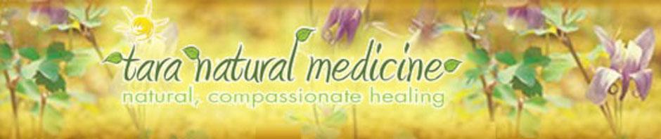 Tara Natural Medicine | natural, compassionate healing